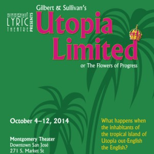 Image of Lyric Theatre's 'Utopia Limited' poster from the 2014 performance.